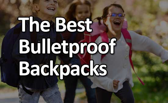A Guide To The Best Bulletproof Backpacks