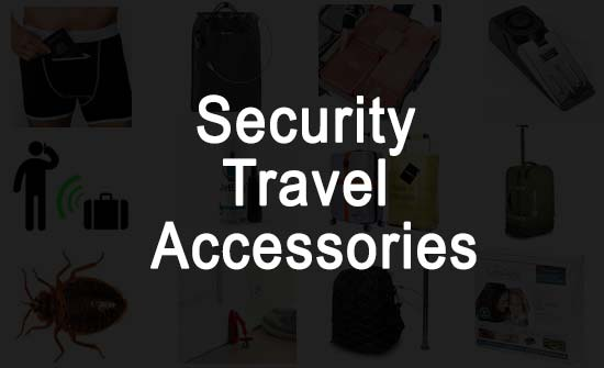Security related travel accessories